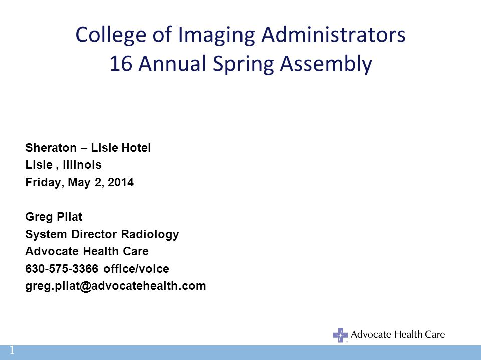 College of Imaging Administrators 16 Annual Spring Assembly