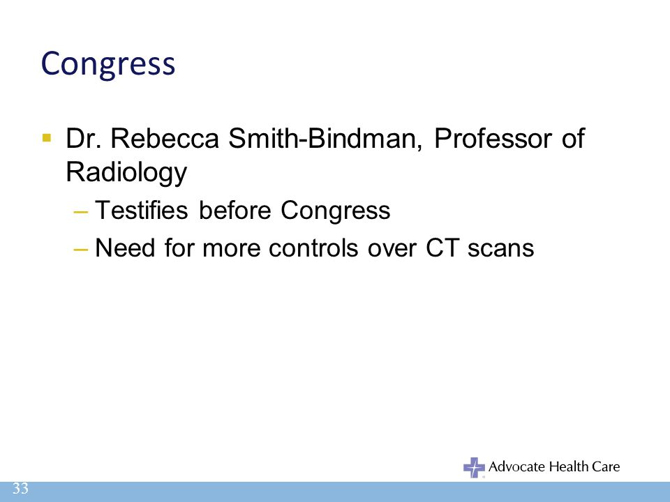 Congress Dr. Rebecca Smith-Bindman, Professor of Radiology