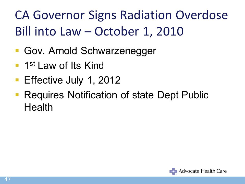 CA Governor Signs Radiation Overdose Bill into Law – October 1, 2010