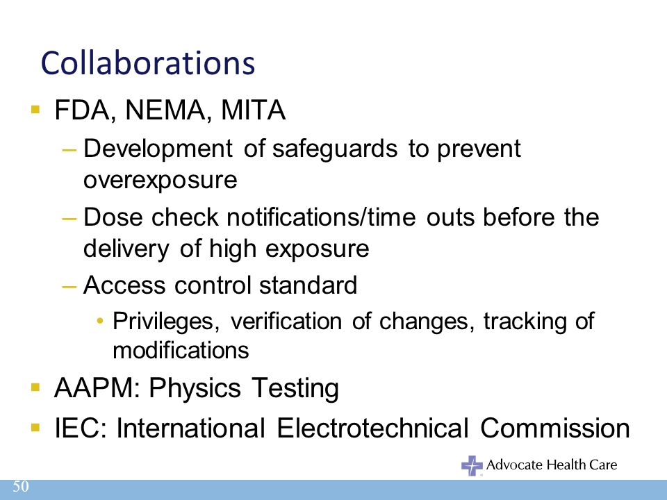 Collaborations FDA, NEMA, MITA AAPM: Physics Testing