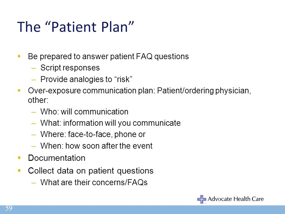 The Patient Plan Documentation Collect data on patient questions