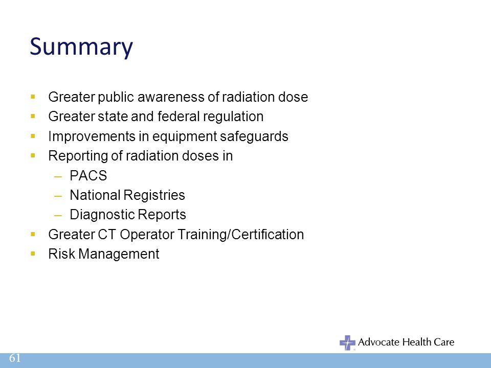 Summary Greater public awareness of radiation dose