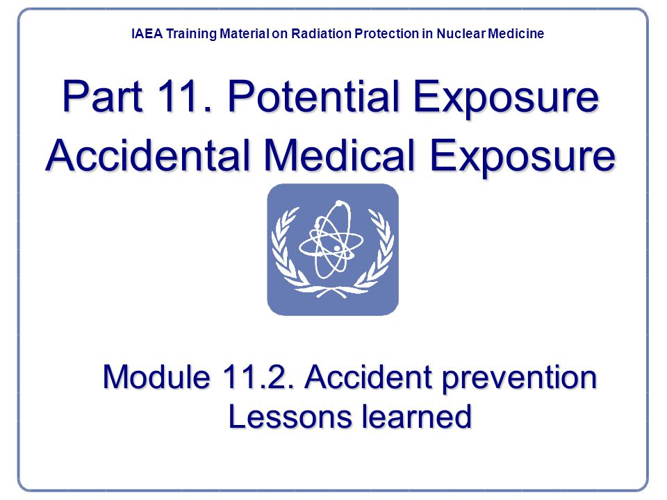 Module 11.2. Accident prevention Lessons learned