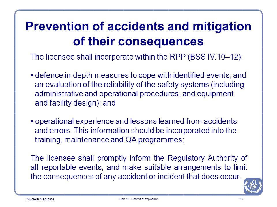 Prevention of accidents and mitigation of their consequences