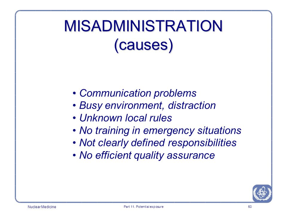 MISADMINISTRATION (causes)