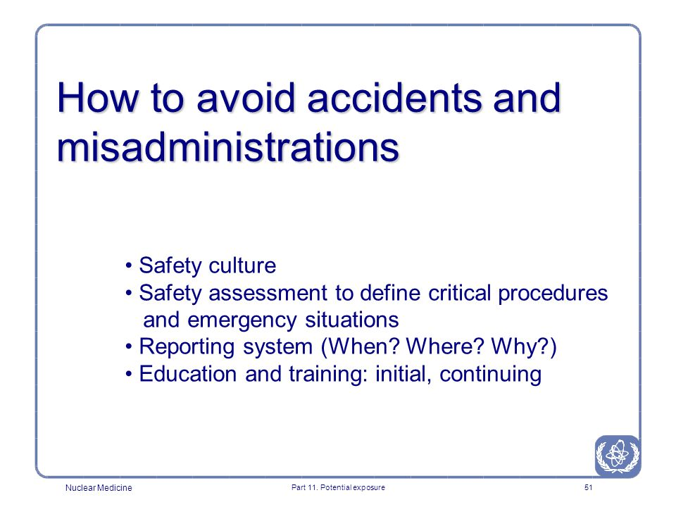 How to avoid accidents and misadministrations