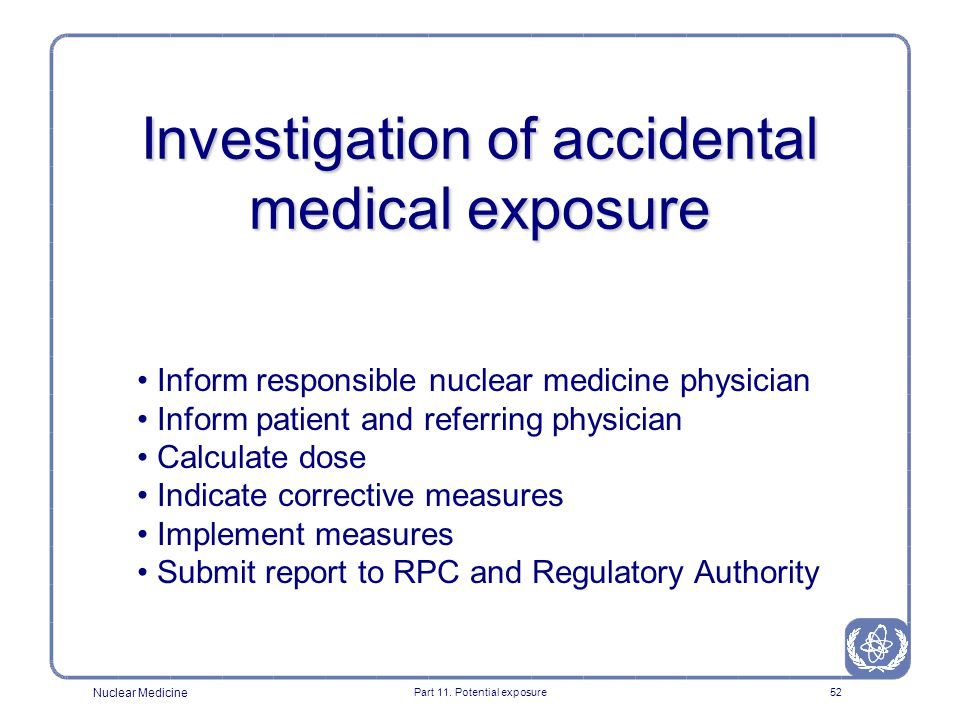 Investigation of accidental medical exposure