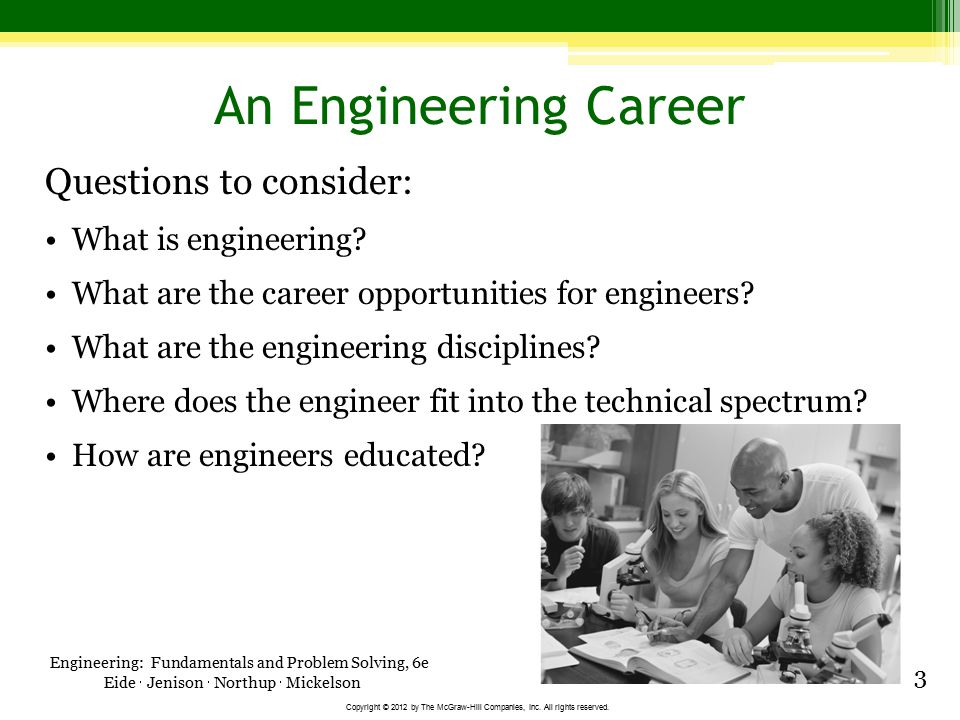 An Engineering Career Questions to consider: What is engineering