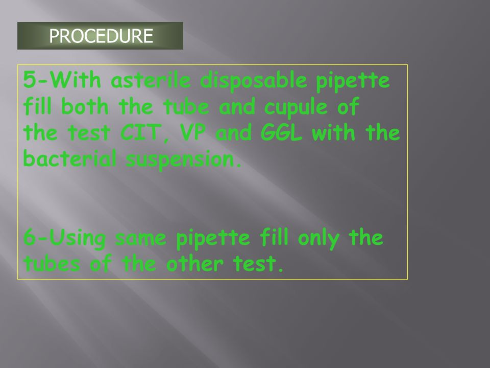 6-Using same pipette fill only the tubes of the other test.