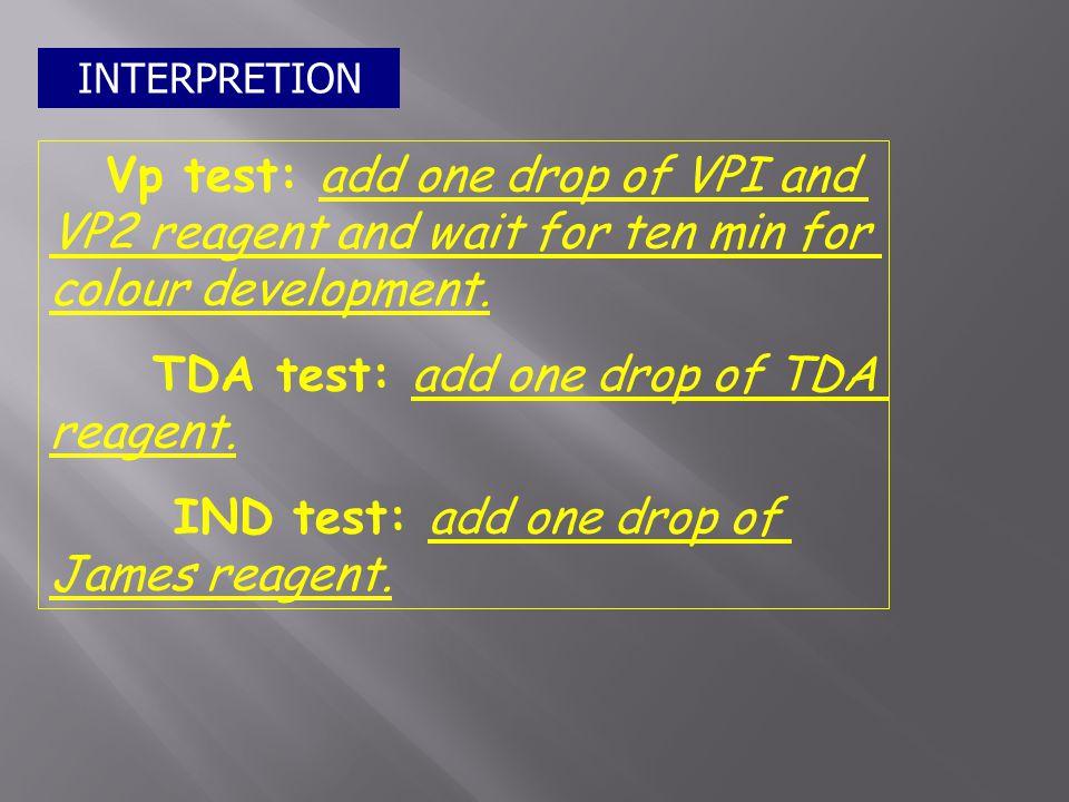 TDA test: add one drop of TDA reagent.
