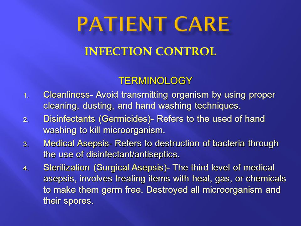 PATIENT CARE INFECTION CONTROL TERMINOLOGY