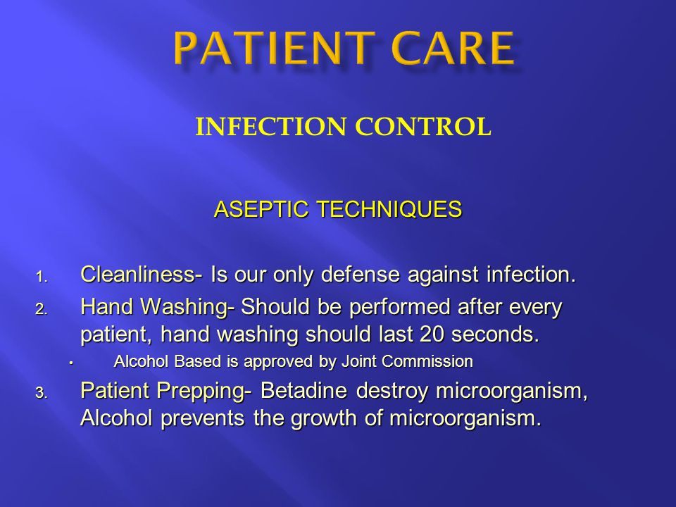 PATIENT CARE INFECTION CONTROL ASEPTIC TECHNIQUES