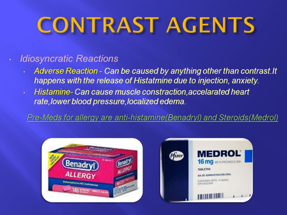 Pre-Meds for allergy are anti-histamine(Benadryl) and Steroids(Medrol)