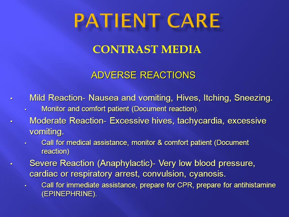 PATIENT CARE CONTRAST MEDIA ADVERSE REACTIONS