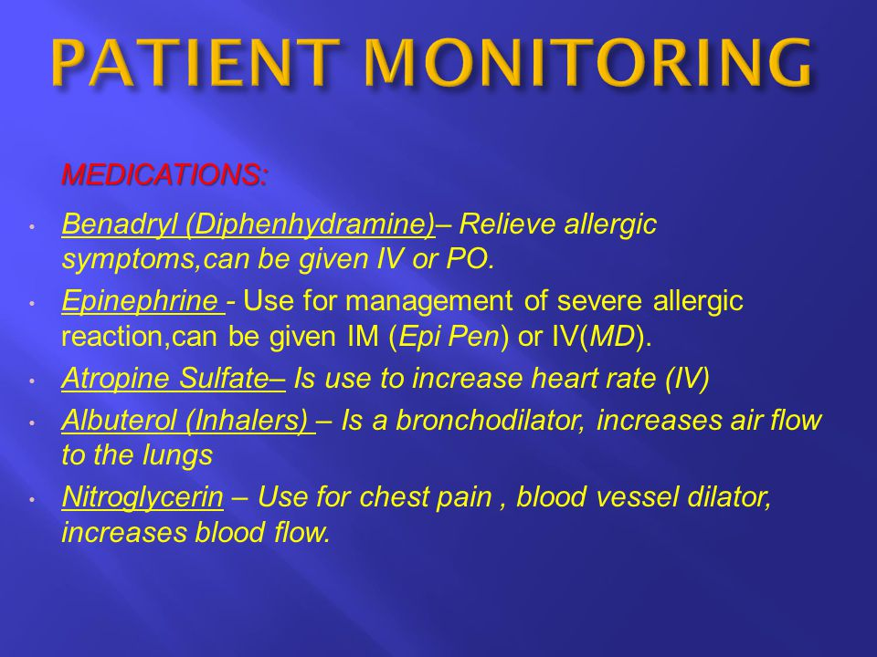 PATIENT MONITORING MEDICATIONS: