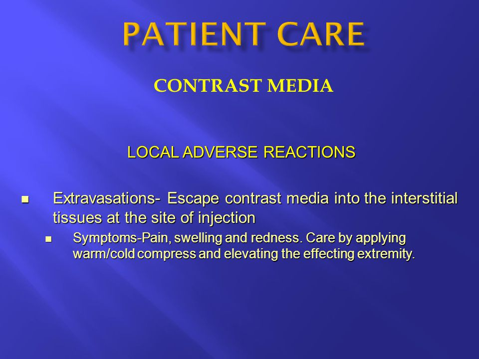 LOCAL ADVERSE REACTIONS