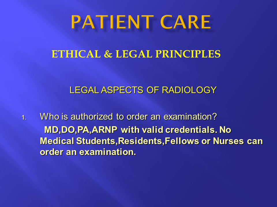 ETHICAL & LEGAL PRINCIPLES