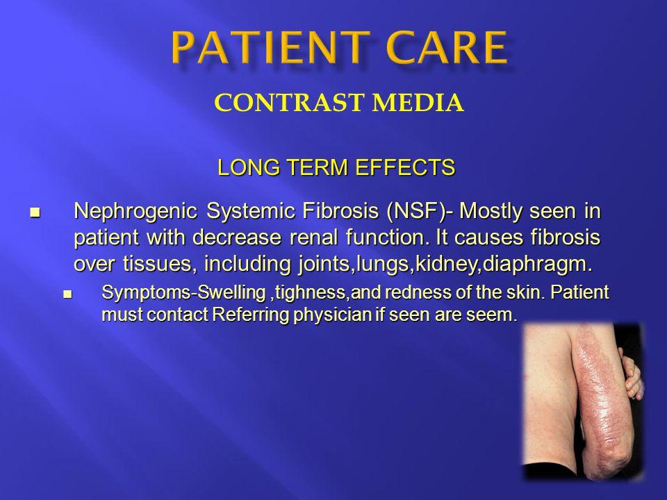 PATIENT CARE CONTRAST MEDIA LONG TERM EFFECTS