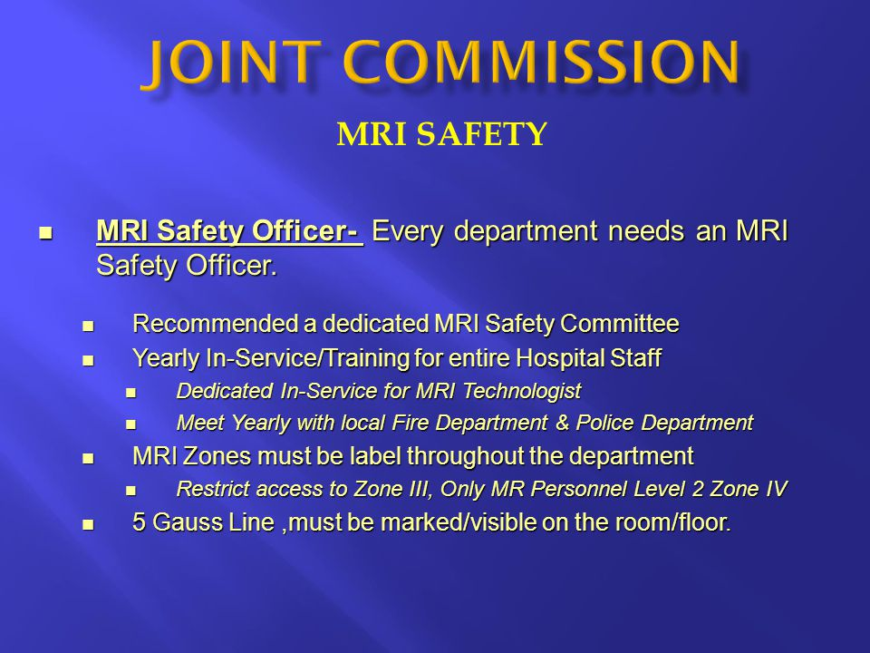 JOINT COMMISSION MRI SAFETY