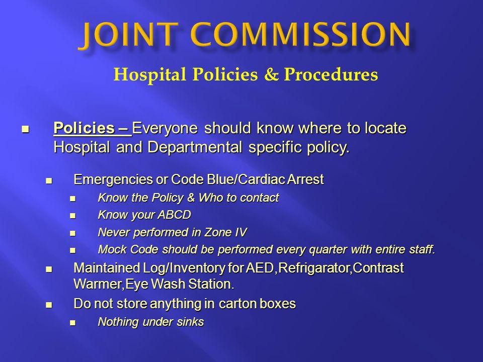 Hospital Policies & Procedures