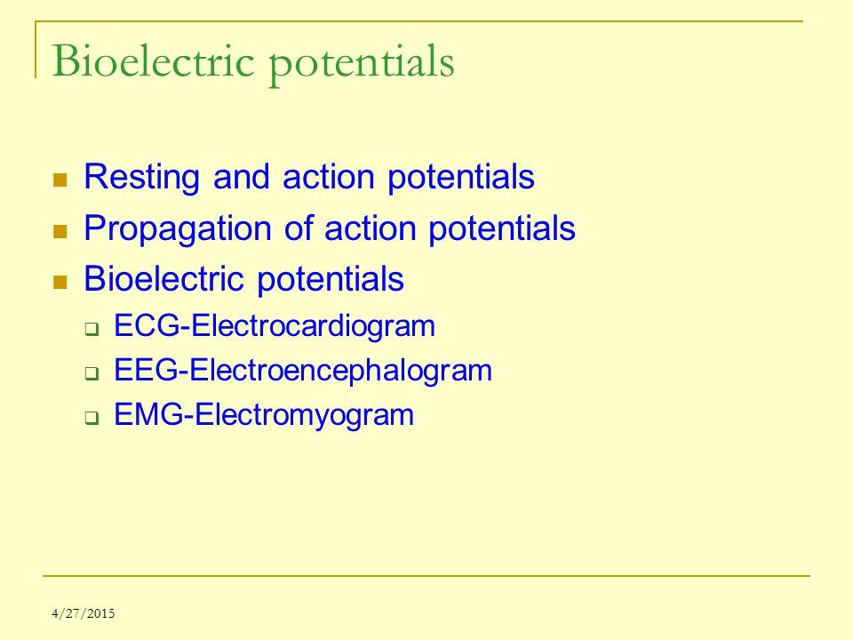 Bioelectric potentials