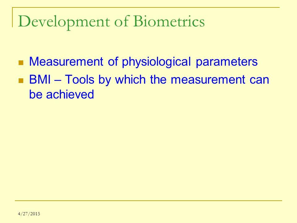 Development of Biometrics