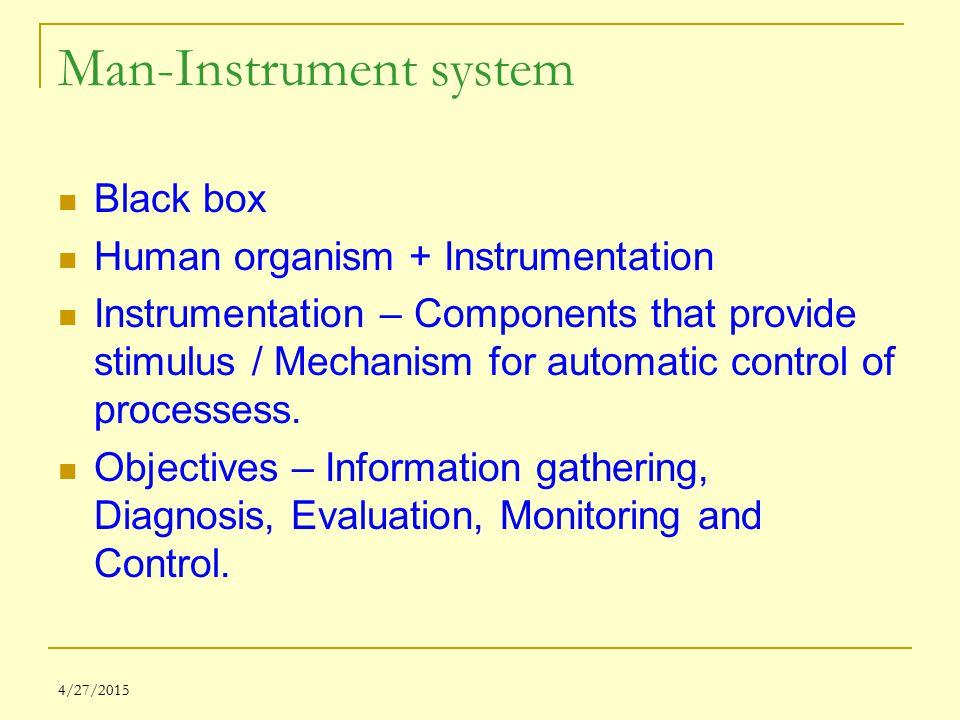Man-Instrument system