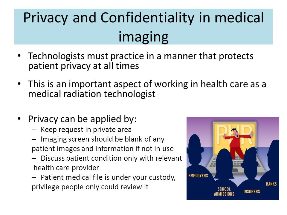 Privacy and Confidentiality in medical imaging