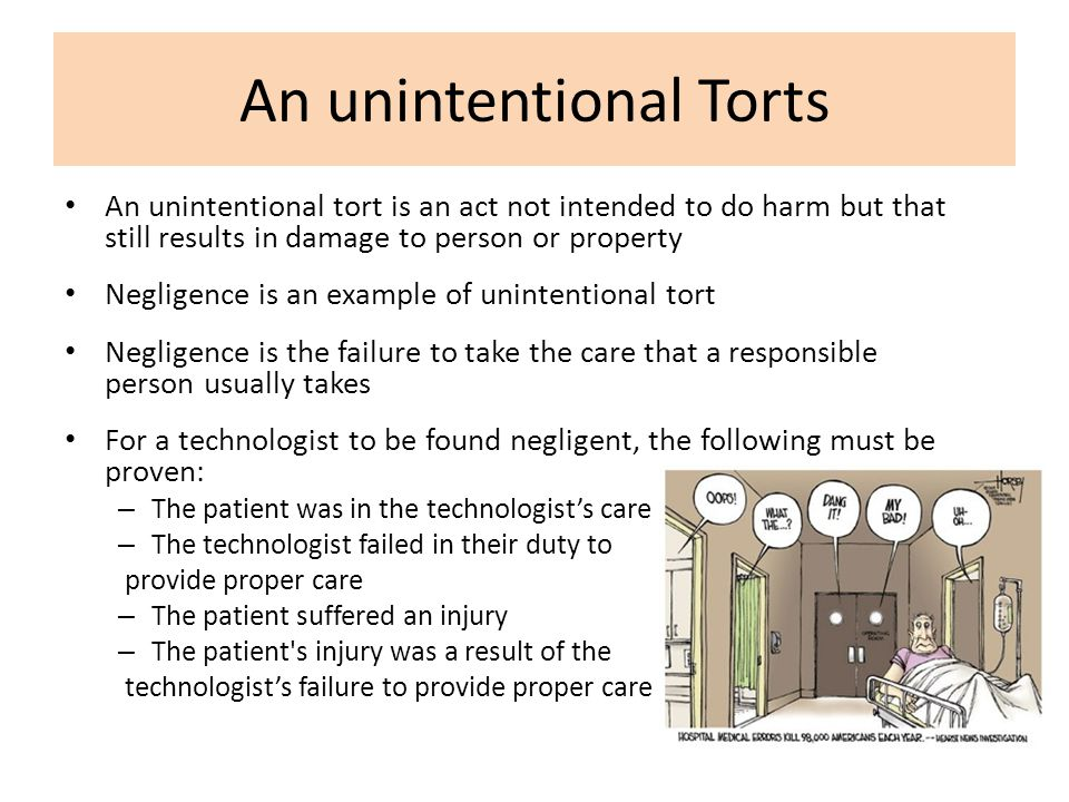medical law ethics six intentional torts and examples Chapter 23 legal implications in nursing practice objectives • explain the  preserving medical ethics,  intentional torts are willful acts that violate.