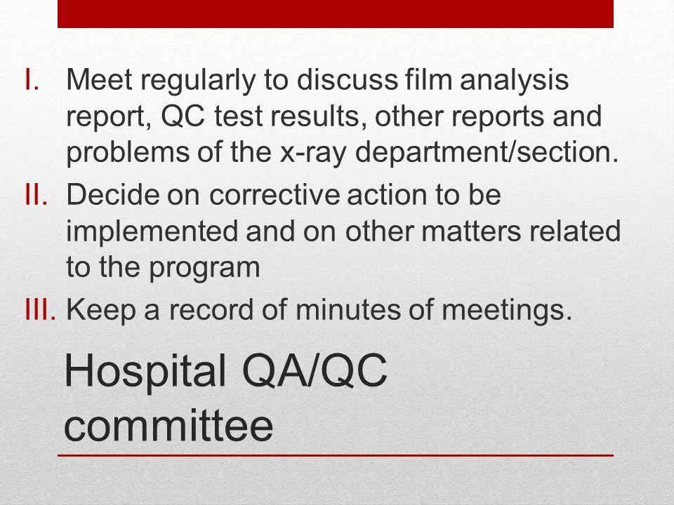 Hospital QA/QC committee