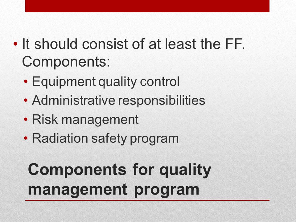 Components for quality management program