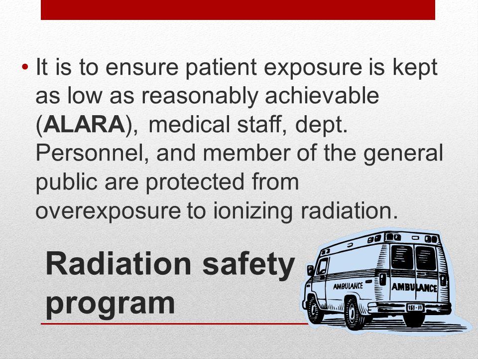 Radiation safety program