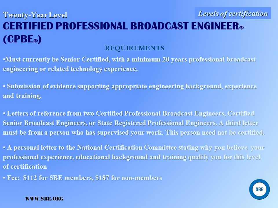 Twenty-Year Level CERTIFIED PROFESSIONAL BROADCAST ENGINEER® (CPBE®)