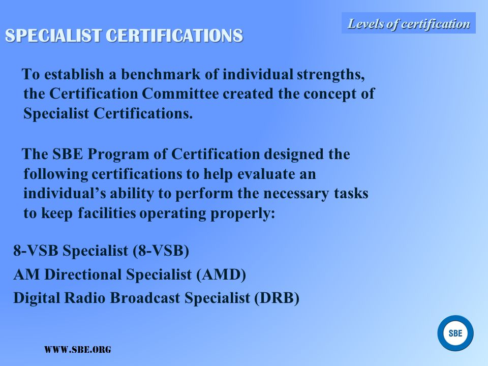 SPECIALIST CERTIFICATIONS