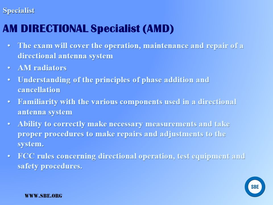 Specialist AM DIRECTIONAL Specialist (AMD)