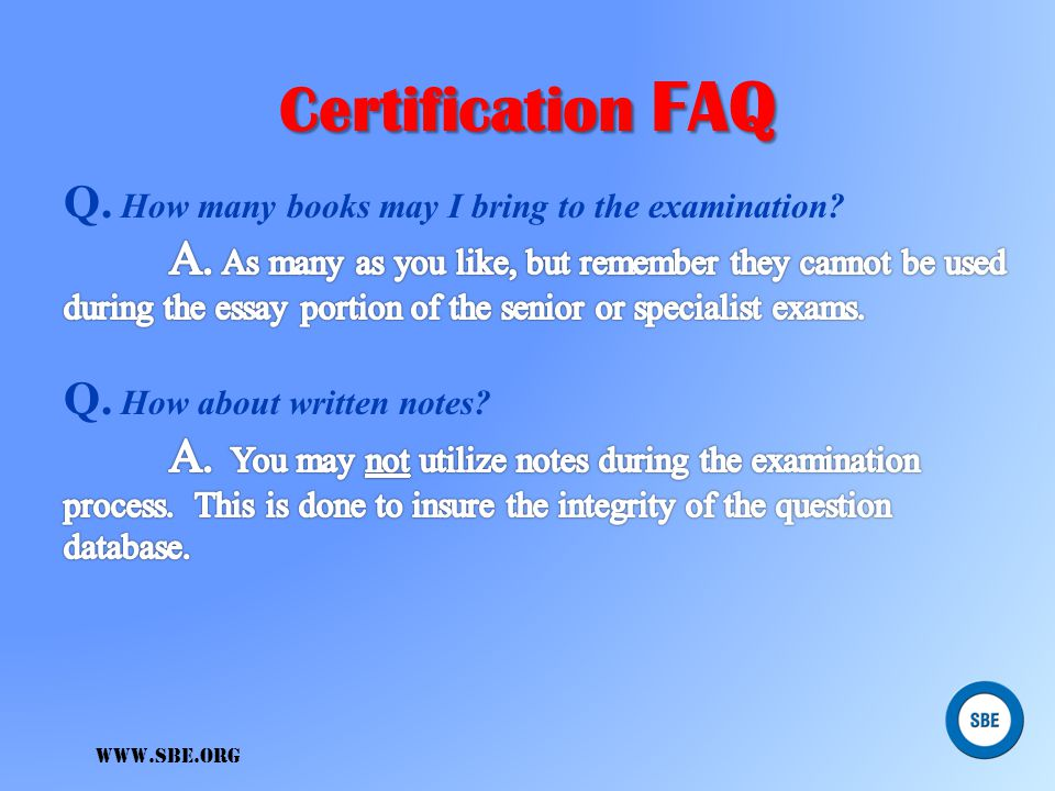Certification FAQ Q. How many books may I bring to the examination