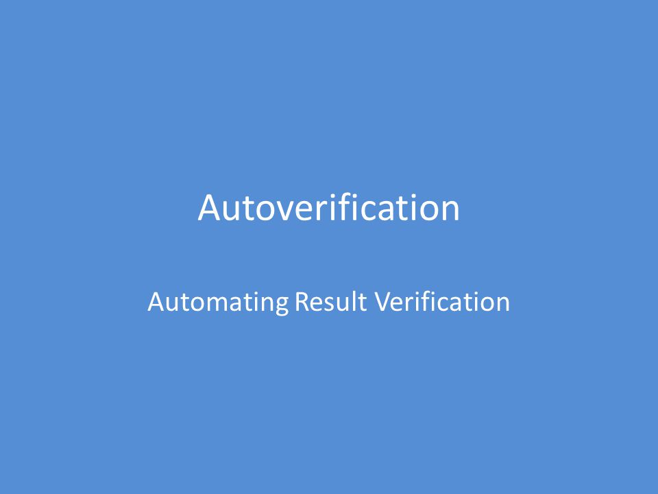 Automating Result Verification