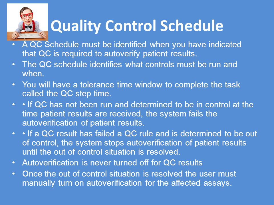 Quality Control Schedule