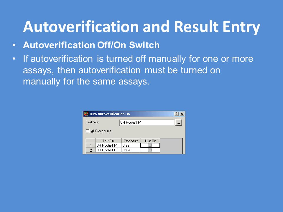 Autoverification and Result Entry