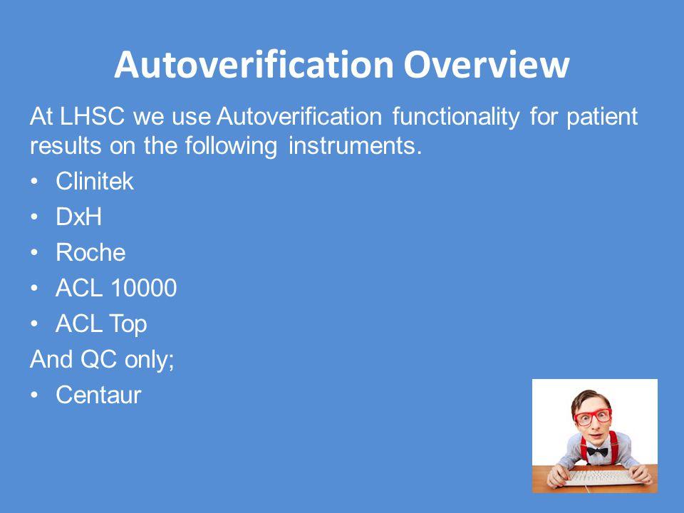 Autoverification Overview