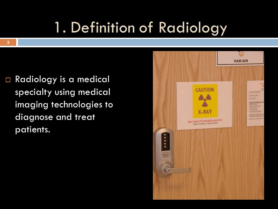 1. Definition of Radiology