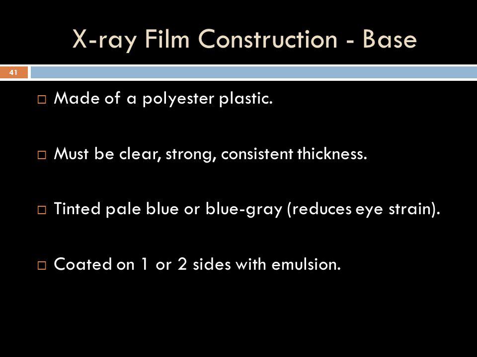X-ray Film Construction - Base