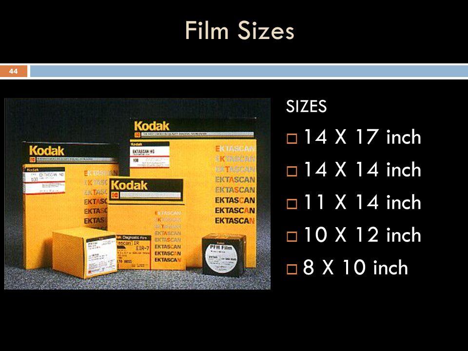 Film Sizes 14 X 17 inch 14 X 14 inch 11 X 14 inch 10 X 12 inch