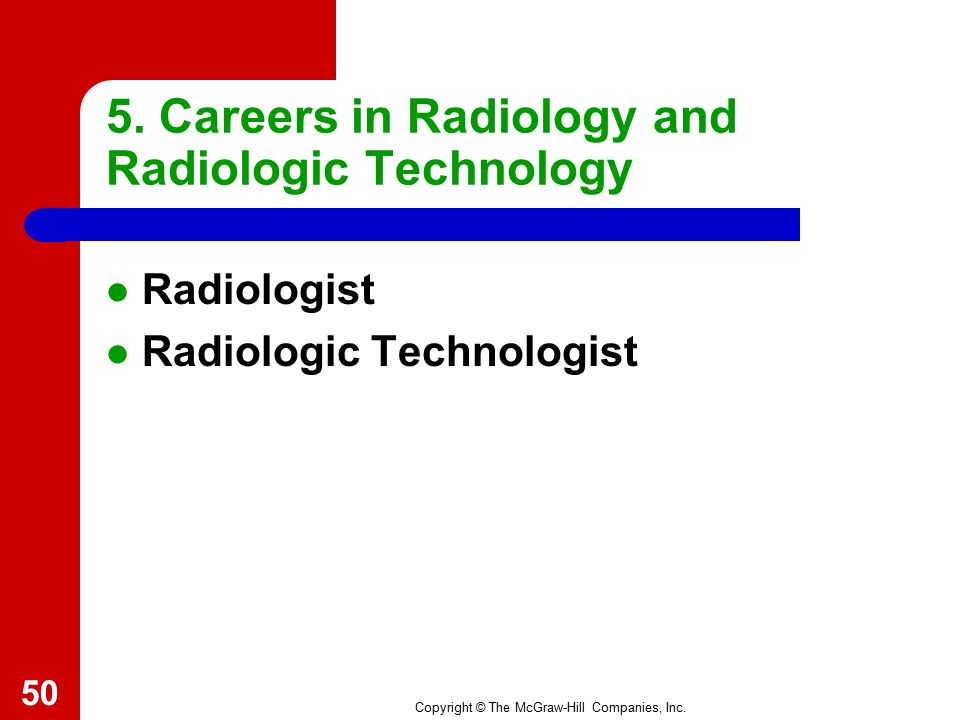 5. Careers in Radiology and Radiologic Technology
