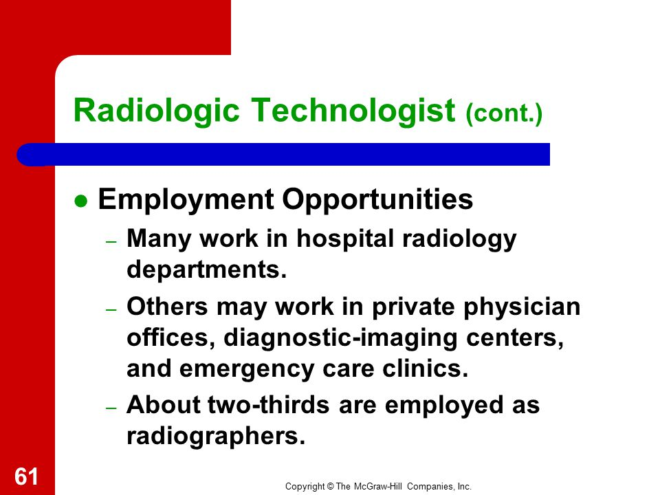 Radiologic Technologist (cont.)