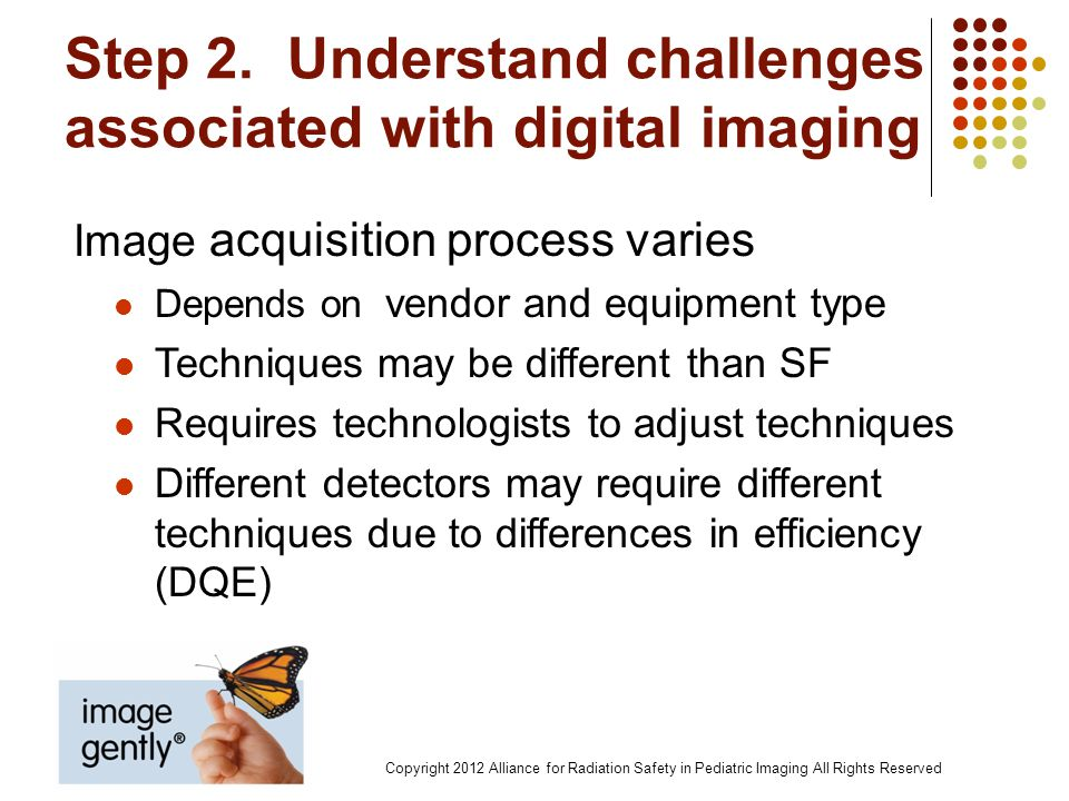Step 2. Understand challenges associated with digital imaging