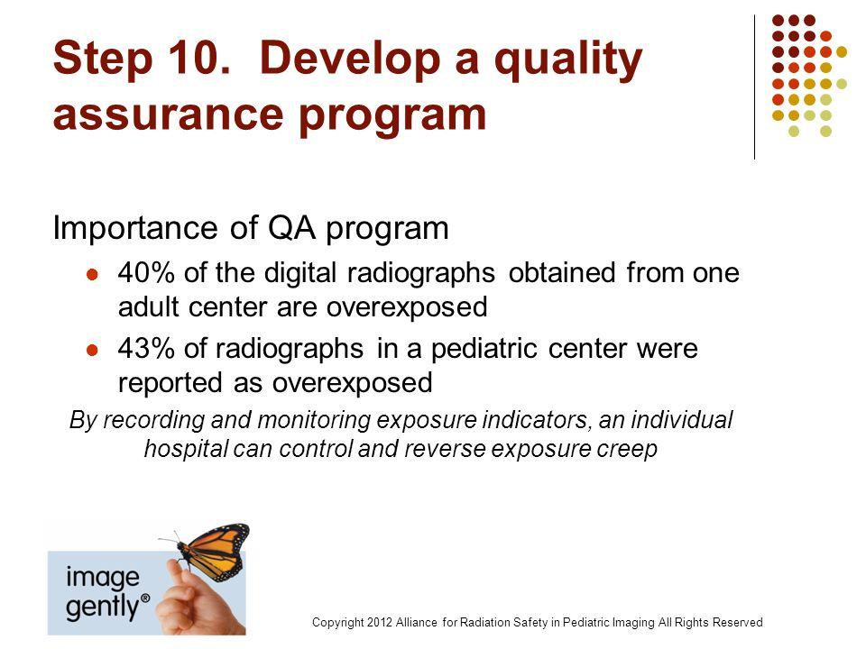 Step 10. Develop a quality assurance program