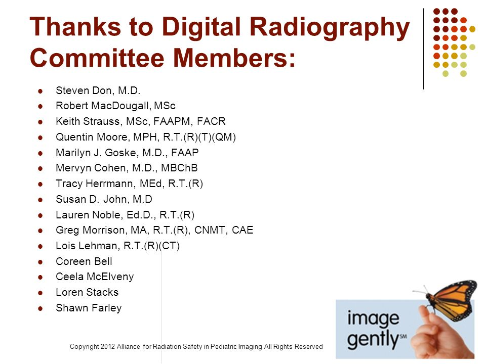 Thanks to Digital Radiography Committee Members: