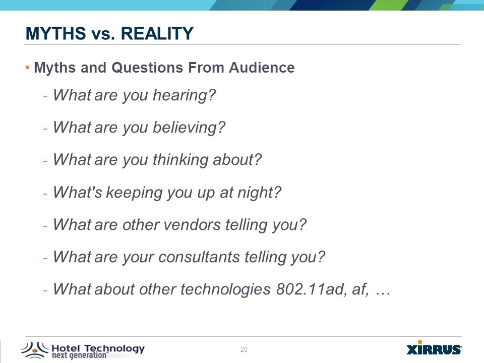 Myths vs. reality What are you hearing What are you believing