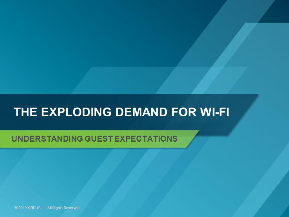 The Exploding Demand for Wi-Fi